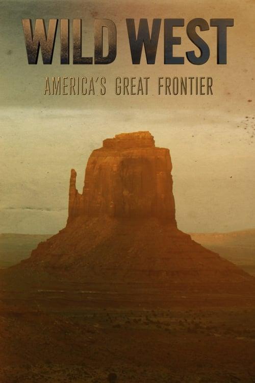 Wild West: America's Great Frontier (2016)