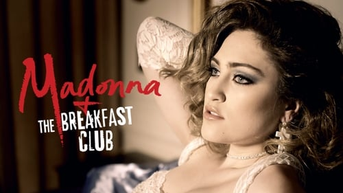 Watch Madonna and the Breakfast Club, the full movie online for free