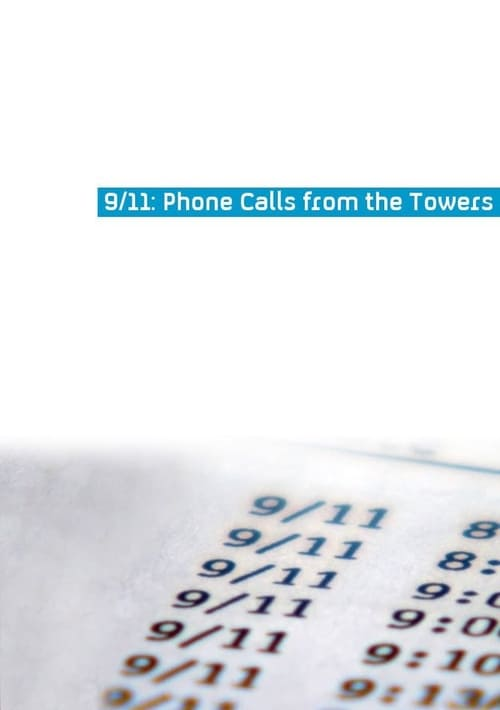 9/11 Phone Calls from the Towers