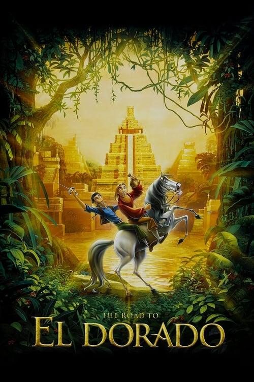 The Road to El Dorado film en streaming