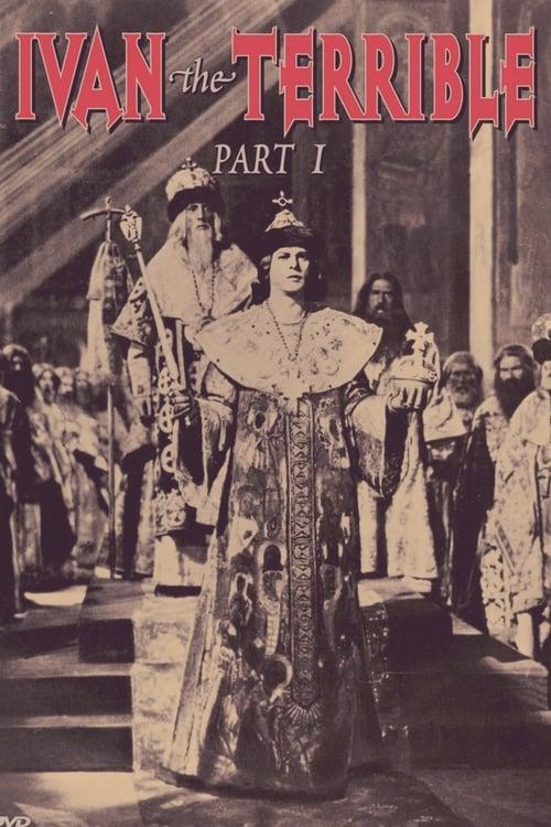 Ivan the Terrible, Part I (1945)