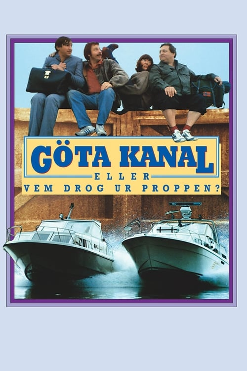 Película Göta Kanal eller Vem drog ur proppen? Gratis En Línea