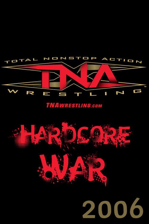 TNA Hardcore War (2006)