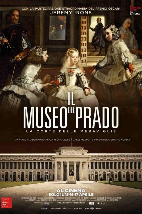 مشاهدة Il Museo del Prado: la corte delle meraviglie على الانترنت