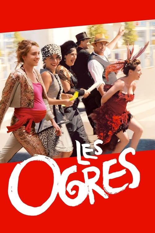 Les Ogres Film en Streaming VOSTFR