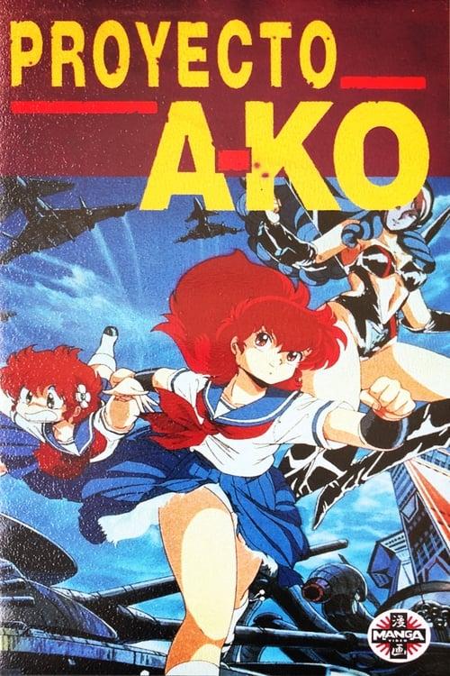 Mira La Película Proyecto A-Ko Completamente Gratis