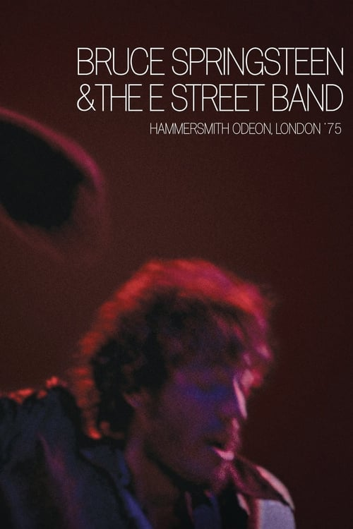 Filme Bruce Springsteen & The E Street Band: Hammersmith Odeon, London '75 Completamente Grátis