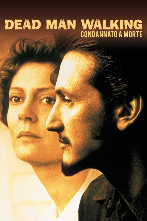 Dead Man Walking - Condannato a morte (1995)