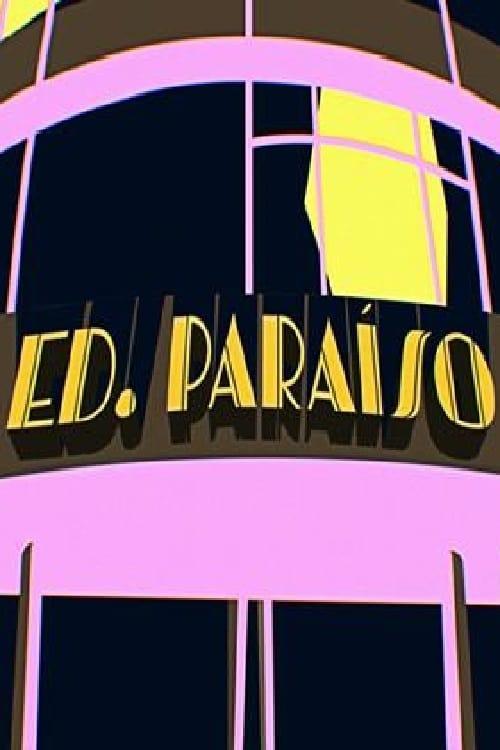 Assistir Filme Edifício Paraíso Em Boa Qualidade Gratuitamente
