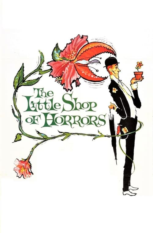 Streaming The Little Shop of Horrors (1960) Full Movie