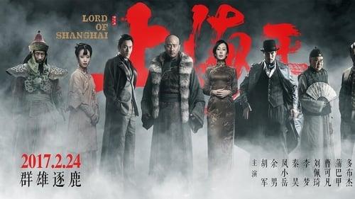 Vua Thượng Hải – Lord of Shanghai