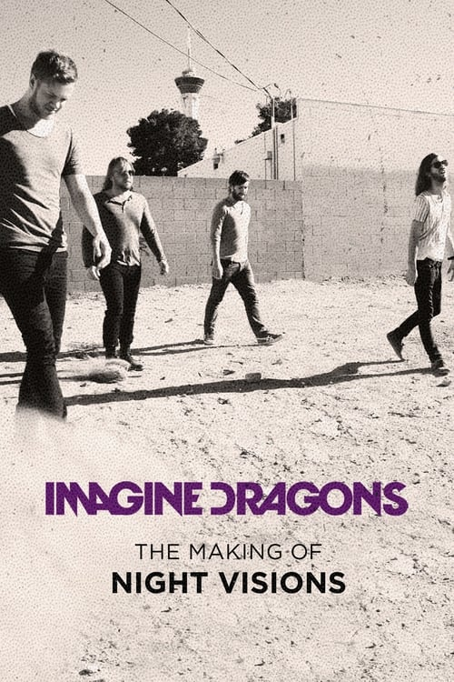 Imagine Dragons: The Making of Night Visions poster