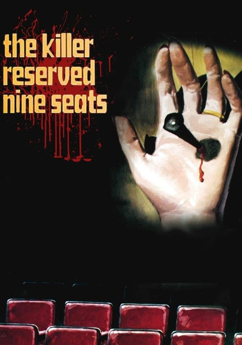 The Killer Reserved Nine Seats