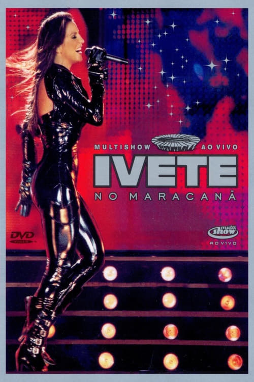 Multishow ao Vivo: Ivete no Maracanã (2007)