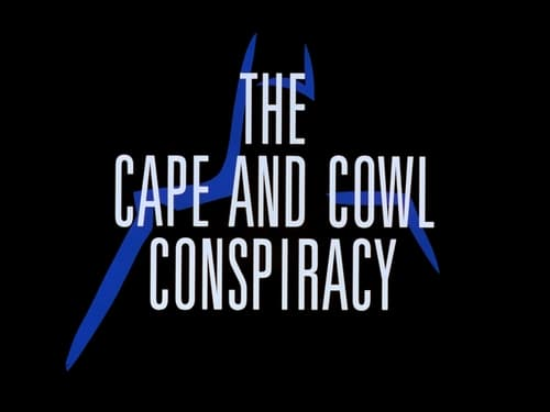 Batman: The Animated Series - Season 1 - Episode 25: The Cape and Cowl Conspiracy