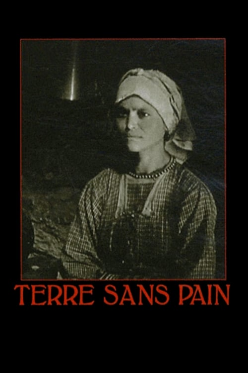 Regarder Terre sans pain (1933) Streaming HD FR
