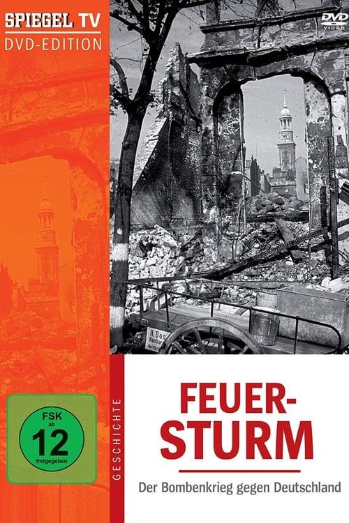 Assistir Feuersturm - Der Bombenkrieg gegen Deutschland Online Grátis