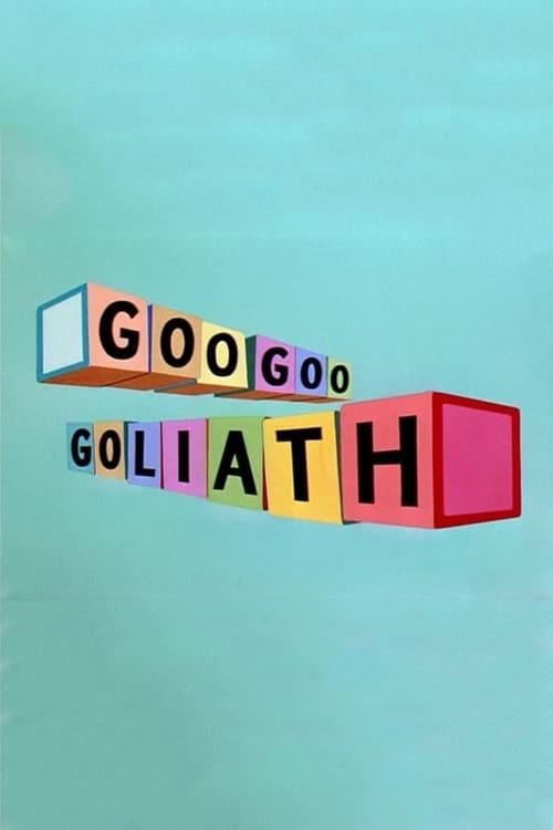 Mira Goo Goo Goliath En Español En Línea