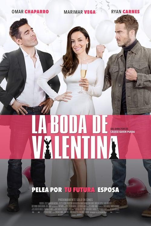 Ver La Boda de Valentina (2018) Online
