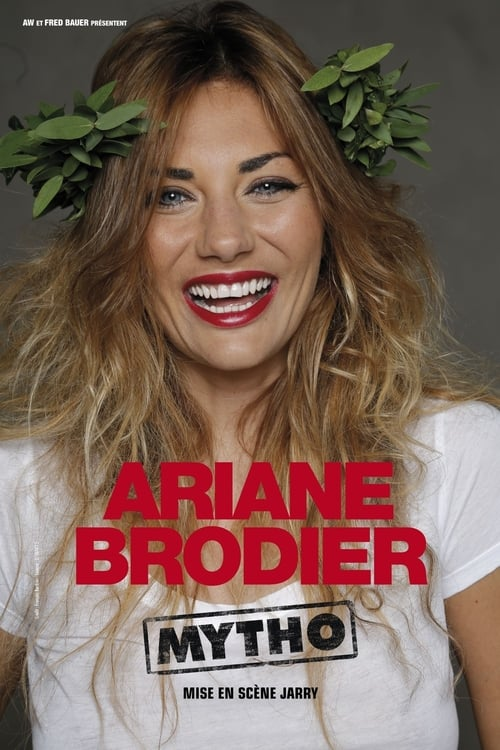 Ariane Brodier, Mytho - Spectacle