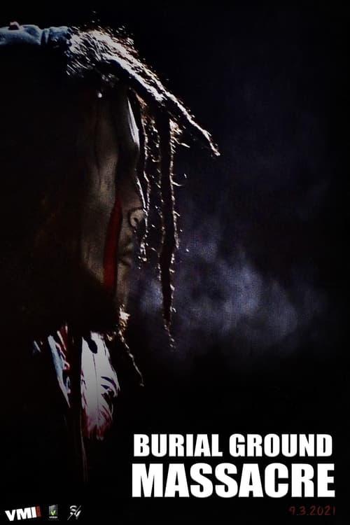 Burial Ground Massacre (DVDSCR) 2021