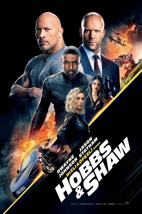 Fast & Furious Presents: Hobbs & Shaw ( Hızlı ve Öfkeli: Hobbs ve Shaw )