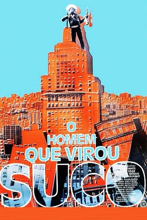 Largescale poster for O Homem Que Virou Suco