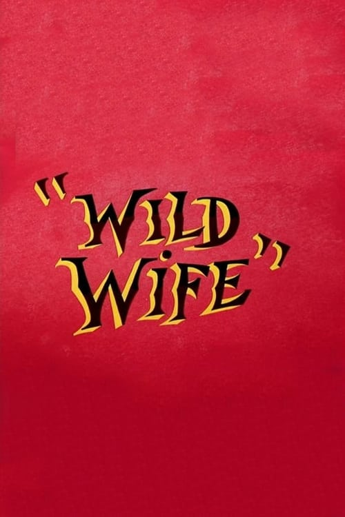 Película Wild Wife Gratis En Línea