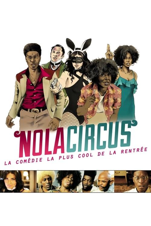 Nola Circus Film en Streaming HD