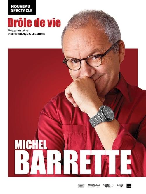 Assistir Michel Barrette: Drôle de vie Dublado Em Português