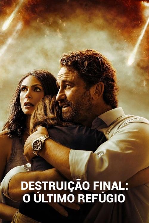 Assistir Destruição Final: O Último Refúgio - HD 720p Legendado Online Grátis HD