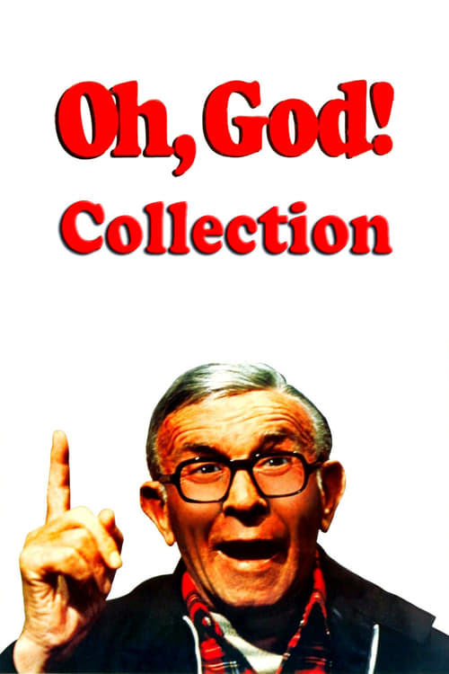 Oh God Collection 1977 1984 The Movie Database Tmdb