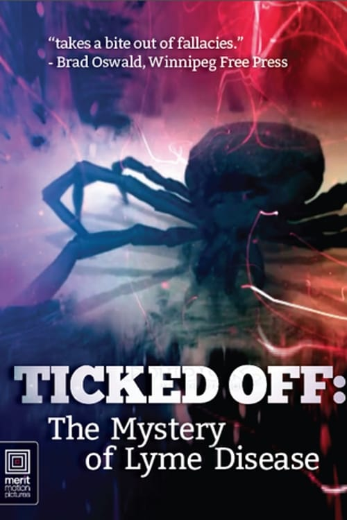 Ticked Off: The Mystery of Lyme Disease (2013)