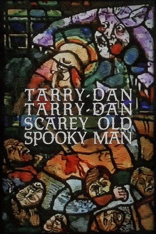 Mira La Película Tarry-Dan Tarry-Dan Scarey Old Spooky Man Con Subtítulos