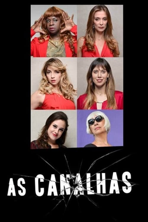 As Canalhas (2013)
