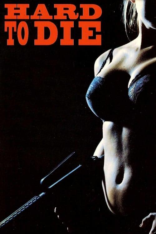 Hard to Die (1990) Poster