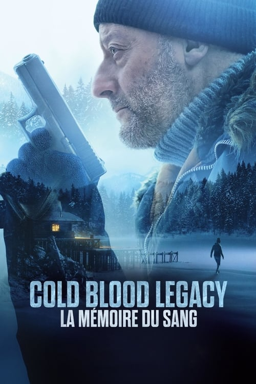 [1080p] Cold Blood Legacy - La mémoire du sang (2019) streaming film vf