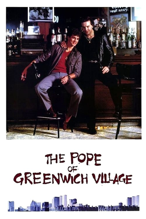 Watch The Pope of Greenwich Village (1984) Best Quality Movie