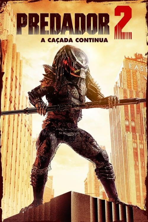 Assistir Predador 2 - A Caçada Continua - HD 720p Blu-Ray Online Grátis HD