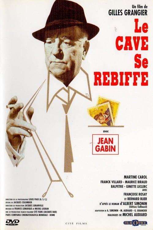 Le Cave se Rebiffe Streaming VF