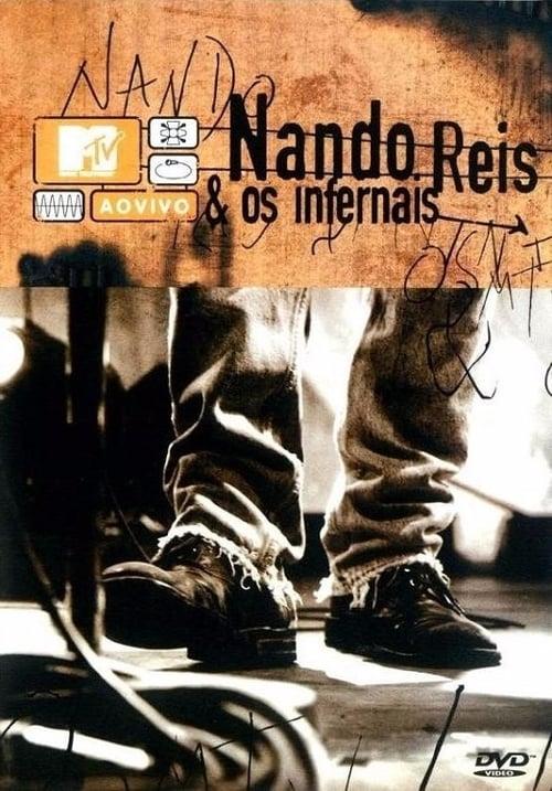 Nando Reis e os Infernais - MTV Ao Vivo
