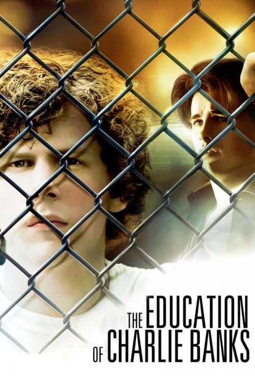 The Education of Charlie Banks - Poster
