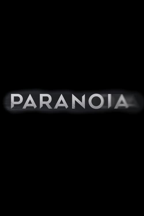 Paranoia English Full Episodes Watch Online