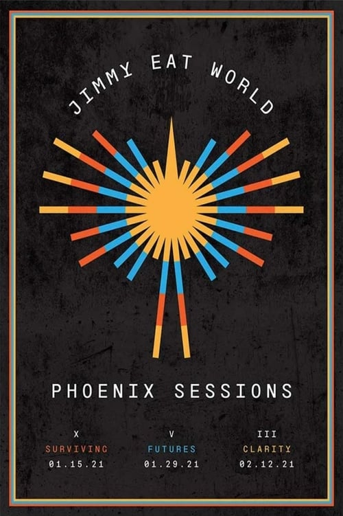 Jimmy Eat World: Phoenix Sessions - Chapter X - Surviving