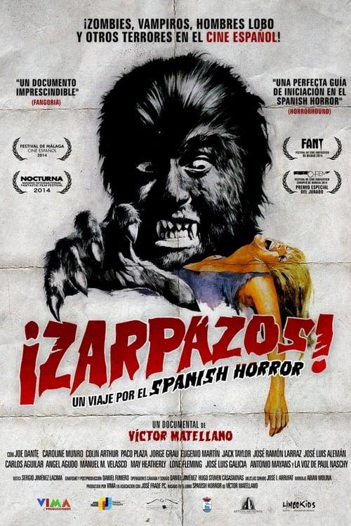 Regarder Le Film ¡Zarpazos! Un viaje por el spanish horror En Français