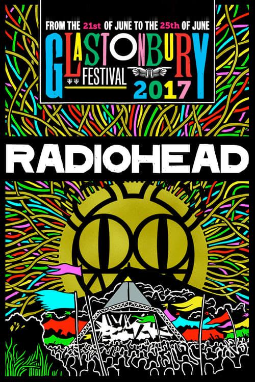 Radiohead at Glastonbury 2017 2017