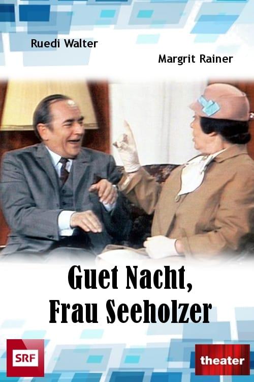 مشاهدة فيلم Guet Nacht, Frau Seeholzer! مع ترجمة على الانترنت