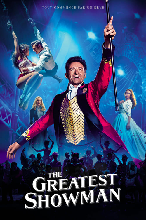 The Greatest Showman Film en Streaming Gratuit