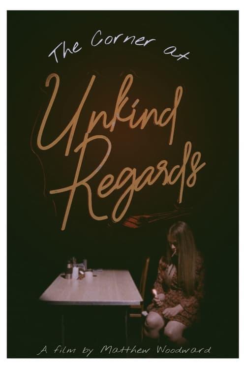 The Corner at Unkind Regards