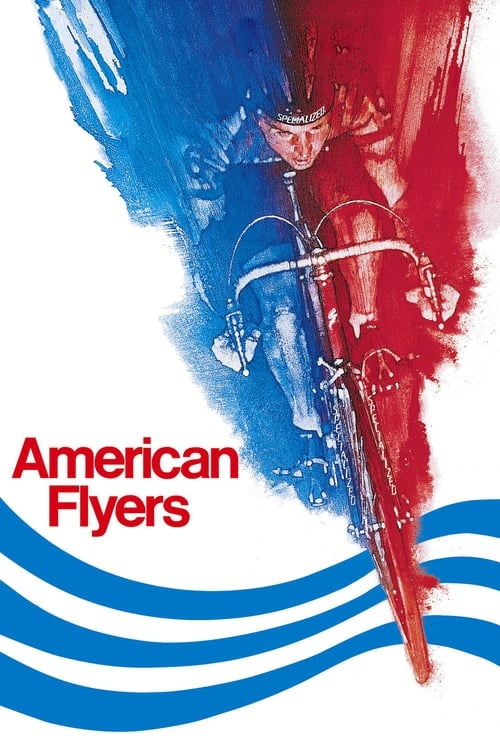 The poster of American Flyers